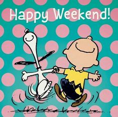 Enjoy the weekend ;D !