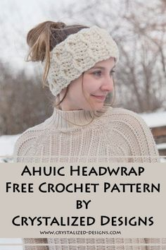 Crochet Headband Ahuic Headwrap FREE Crochet Pattern by Crystalized Designs ~ Crochet this fun and quick headwrap with either bulky or super bulky yarn for cozy warmth on those frigid winter days! Crochet Ear Warmer Pattern, One Skein Crochet, Crochet Headband Pattern, Crochet Beanie Hat, Free Crochet, Crochet Headbands, Crocheted Hats, Crochet Clothes, Modern Crochet Patterns