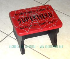 Sometimes Even A Superhero Needs A Time Out. This sturdy stool features a handpainted spirderweb in silver, with black text. Recycled Furniture, Kids Furniture, Painted Furniture, Diy Projects To Try, Wood Projects, Time Out Stool, Thinking Chair, Painted Stools, Superhero Room