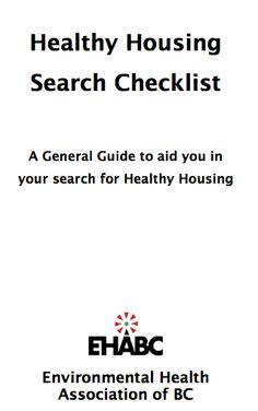 Healthy Housing Search Checklist from Environmental Health Association of BC #nontoxic #scentfree #fragrancefree #es #mcs