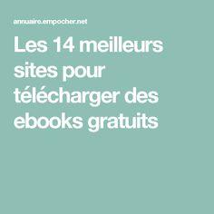 Les 14 meilleurs sites pour télécharger des ebooks gratuits