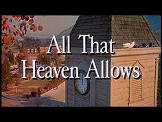 All that heaven allows (1955) | Douglas Sirk | Jane Wyman Rock Hudson.  My favorite!