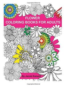 Adult Coloring Book Flower Design Creative Inspirations Bring Balance By Jacob