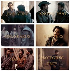 "The Three Musketeers Chapter 23 'The Rendezvous': ""Everyone knows that drunkards & lovers have a protecting deity"""
