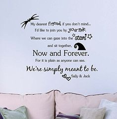 My dearest friend if you don't mind now and forever We're simply meant to be Jack and Sally. Vinyl Wall Decor Quotes Sayings inspirational lettering movie sticker stencil wall art