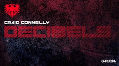 Craig Connelly - Decibels (Original Mix) [GARUDA]