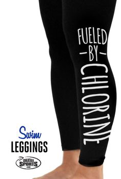 Check out these adorable fueled by chlorine swim leggings!