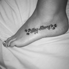 My stay strong tattoo with cheetah spots. Love it <3