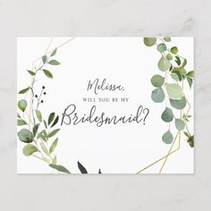 wedding invitations classic Will You Be My Bridesmaid Greenery Eucalyptus Invitation Postcard Eucalyptus, Classic Wedding Invitations, Bridal Shower Invitations, Wedding Stationery, Card Wedding, Wedding Ideas, Be My Bridesmaid Cards, Will You Be My Bridesmaid, Bridesmaid Dress, Bridesmaids
