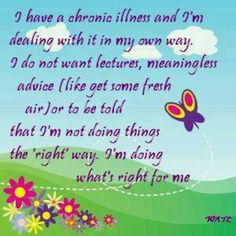 I'm doing what's right for me. #health #pain #chronically_ill #chronic_illness