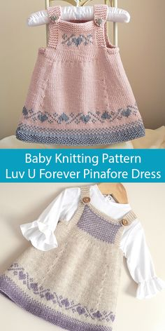 Knitting Pattern for Luv U Forever Baby Pinafore Dress - This seamless baby dress / tunic top from OGE Designs is knit in stockinette with fair isle heart designs at the bodice and hem. 2 bodice options. Sizes 0-3 months -- 3-9 months -- 9-12 months -- 12 – 24 months. Sport weight yarn.