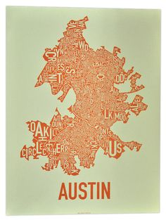 Cool map of AUSTIN city, Texas, USA...I would love this to hang in our home!