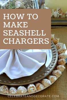 How To Make Seashell Charger Beach Centerpieces, Dinner Themes, Al Fresco Dining, Beach Crafts, Dollar Store Crafts, Coastal Decor, Coastal Living, Nautical Theme, Beach Themes