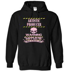 ARTISTIC PRODUCER - WARNING T Shirt, Hoodie, Sweatshirt. Check price ==► http://www.sunshirts.xyz/?p=142111
