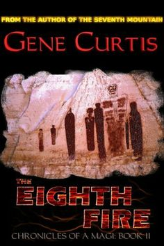 The Eighth Fire (Chronicles of a Magi) by Gene Curtis. $5.17. 234 pages. Publisher: Prize Books (October 26, 2011). Author: Gene Curtis