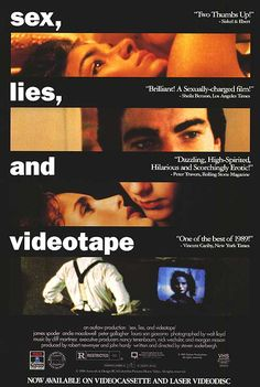 """Sex, Lies and Videotape"" Stephen Soderbergh (1989)"