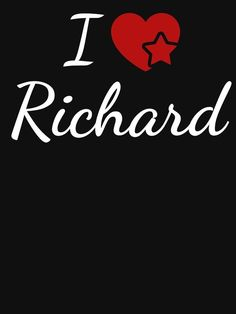 'I Love Richard Soulmate Heart Design for Lovers' Fitted Scoop T-Shirt by Marriage Advice Quotes, Marriage Romance, Saving Your Marriage, Save My Marriage, I Love Him, Love Her, Newlywed Quotes, The Verve, Best Man Speech
