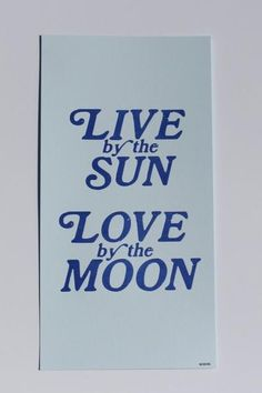 Live By The Sun Print