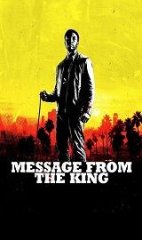 Message from the King 2016 1080p BluRay H264 AAC http://ift.tt/2xCsXeo