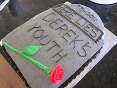 40th birthday cake ideas for men - Google Search I like the tomb stone idea. Just need it up right.