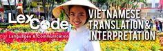 Need Vietnamese translations? Lexcode it! Email us your documents at phpm@lexcode.com!