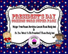 Presidents Day Common Core Super Pack  from Sister Teachers on TeachersNotebook.com (143 pages)