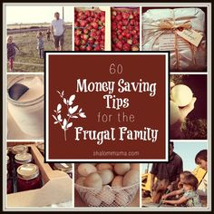 60 Money Saving Tips for the Frugal Family. Lots of ideas for cutting expenses, from simple to radical. Check this out if you need to save money.