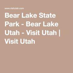 Bear Lake State Park - Bear Lake Utah - Visit Utah   Visit Utah