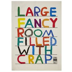 Aren't they all... David Shrigley Fancy Room tea towel from Tate Modern shop