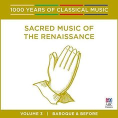 Antony Walker/ Cantillation - Sacred Music Of The Renaissance - 1000 Years Of Cl