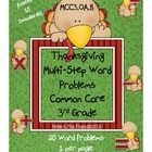 Thanksgiving Multi-Step Word Problems - 3.OA.8 Common Core Math Practice & Assessments, Actually Uses 10 Common Core Math Standards. This file includes: Common Core Standards, Essential Question Poster, Common Core Skills Used, Key Vocabulary Words, Pictures, Words, & Numbers Reminder Poster,   20 Word Problems, 1 per page, Work Area Boxes, Answer Key. I am super excited about this Awesome Practice!!!