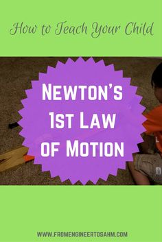 My three year old explores energy and the first law of motion while playing with his new toy. My seven year old learns what Newton's first law is about!