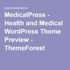 MedicalPress - Health and Medical WordPress Theme Preview - ThemeForest