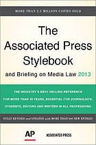 Associated Press stylebook and briefing on media law 2013 @ R 808.066 As7 2013