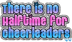Halftime For Cheerleaders Images, Graphics, Comments and Pictures - Myspace, Friendster, & Hi5