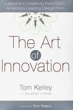 Download The Art of Innovation: Lessons in Creativity from IDEO America's Leading Design Firm ebook free by Array in pdf/epub/mobi