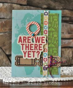 Are we There Yet Card by Amy Sheffer for the Card Kitchen Kit Club using the June 2014 Card Kitchen Kit