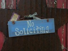 No Soliciting Sign by thecountryshed on Etsy, $9.00