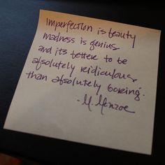 #photoadaymay #day30 your personality. I think this quote from Marilyn Monroe sums it up.