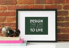 Olive Green Design The Life You Want To Live Inspirational Quote Typography Original Modern Home Office Decor Graphic Pattern Print Poster #Etsy