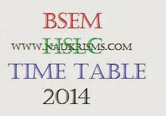 Manipur Board Class X Exam Time Table 2014 | BSEM HSLC Time Table 2014