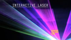 Interactive laser by Moment Factory. A video that flexes Moment Factory's interactive lasers technology.