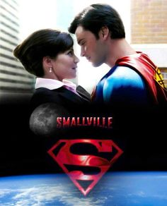 SMALLVILLE - Lois & Clark; An Amazing Love Story, An Amazing Story About Hope & Heroes and A Single Person That fights for what's Right & Makes the World a Better Place!!