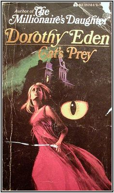 Cat's Prey by Dorothy Eden. I love 60s gothic romance mysteries