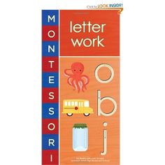 """Montessori: Letter Work. """" In Montessori classrooms, students learn to write before they learn to read, so the process is driven by their own words and thoughts before those of others. Letters are taught first as sounds (instead of names), and alphabet tiles encourage children to trace each letter with their fingers. """""""