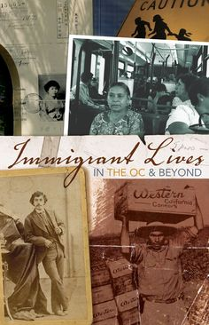 Immigrant Lives in the OC and Beyond