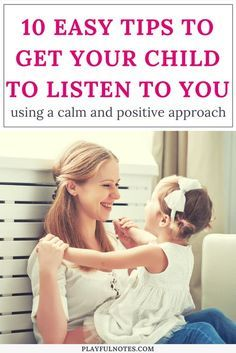 How to get kids to listen with yelling or nagging: 10 easy tips to help you get your kids to listen to you the first time and avoid tantrums and power struggles! | Positive parenting tips | Gentle parenting advice | How to get toddlers to listen #PositiveParenting #ParentingTips #Raising Kids #GentleParenting