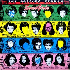 'Some Girls' by The Rolling Stones is some rock album. Stand out tracks: 'Shattered' 'When The Whip Comes Down' and the classic disco-tinged 'Miss You'.