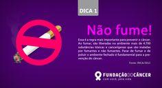 Dica 1 da campanha 10 dicas contra o Câncer desenvolvida para a Fundação do Câncer - Lançada no dia 27 de novembro , Dia Nacional de Combate ao Câncer