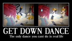 Motivational Poster-get down by RokudaimeXHinata.deviantart.com on @deviantART